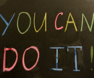Flexible Support Fund Colourful writing on chalkboard - You Can Do It